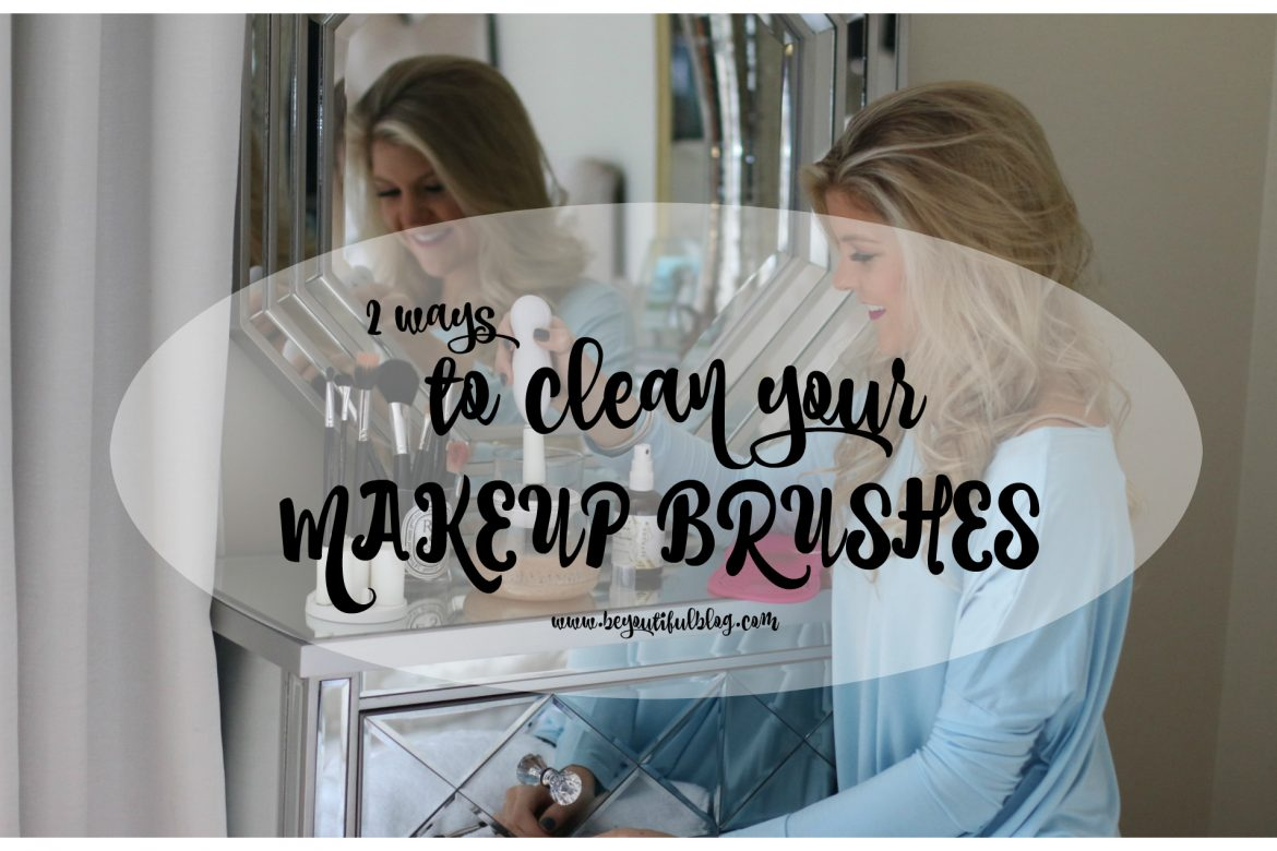 2 Ways to Clean your Makeup Brushes